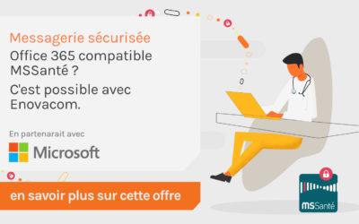 Messagerie sécurisée | Office 365 est compatible MSSanté avec Enovacom