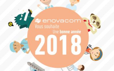 Toute l'équipe d'Enovacom vous accompagne de ses meilleurs voeux et vous souhaite une bonne année 2018
